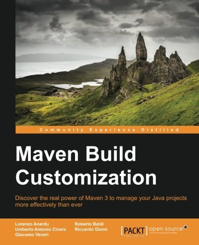 Maven Build Customization by Lorenzo Anardu (2014-10-31) (Baldo Garden)