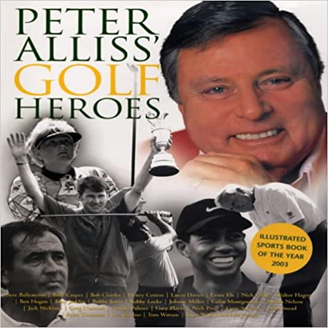 Book Peter Alliss' Golf Heroes