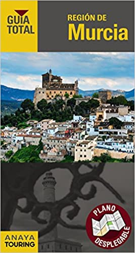 Región de Murcia (Guía Total - España): Amazon.es: Anaya Touring, Duro Pérez, Rubén: Libros