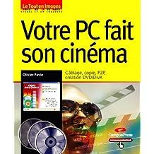 Votre PC fait son cinema tout en images