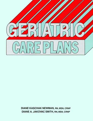 Geriatric Care Plans by Brand: Springhouse Corporation