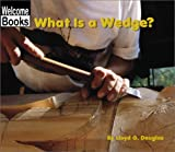 What Is a Wedge?, Lloyd G. Douglas, 0516239651