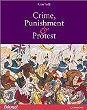 Crime, Punishment and Protest: Edexcel (Cambridge History Programme Key Stage 4)