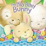 The Itsy Bitsy Bunny by Jeffrey Burton (2016-01-05)