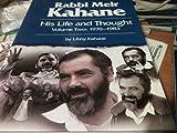 Rabbi Meir Kahane: His Life and Thought, 1976-1983, volume 2