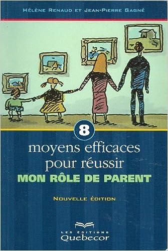 8 moyens efficaces rôle de parents