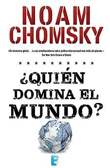 ¿Quién domina el mundo? de [Chomsky, Noam]