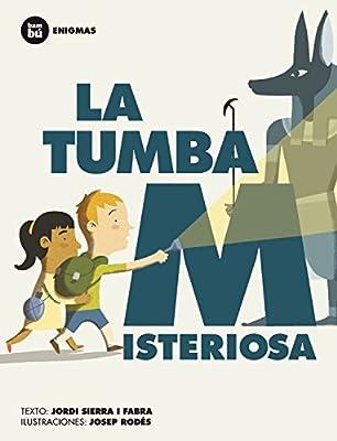 La tumba misteriosa (Primeros lectores: Enigmas) (Spanish Edition)