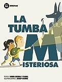 La Tumba Misteriosa, Jordi Sierra i Fabra, 8483431963