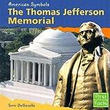 The Thomas Jefferson Memorial, Terri DeGezelle, 0736825312