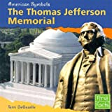The Thomas Jefferson Memorial (American Symbols)