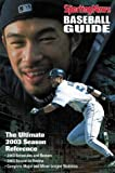The Sporting News Baseball Guide, 2003 Edition, Craig Carter and Sporting News Staff, 0892046988