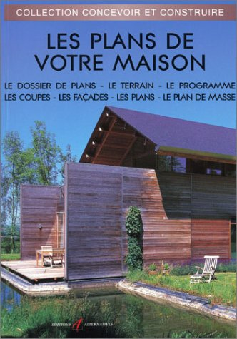 Les Plans De Votre Maison Nouvelle Edition Ɯ¬ ɀšè²© Amazon