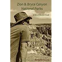 Zion & Bryce Canyon National Parks: A photographic journey of generations.
