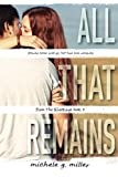 All That Remains (From The Wreckage) (Volume 3)