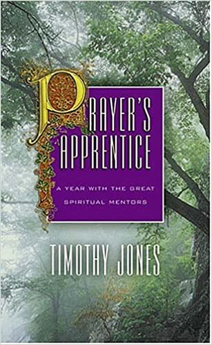 Book Prayer's Apprentice: A Year with Great the Spiritual Mentors