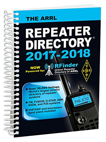 The ARRL Repeater Directory 2017/2018 Edition (Ham Repeater Directory)