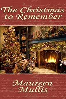 The Christmas to Remember by [Mullis, Maureen]