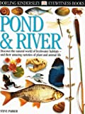 Pond and River, Steve Parker, 0789458381