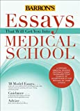 Essays That Will Get You into Medical School, Chris Dowhan and Dan Kaufman, 1438002742