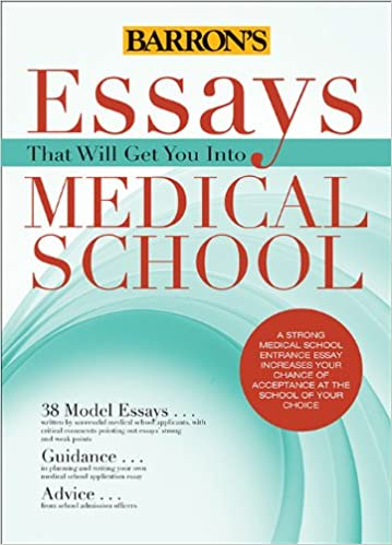 essays that will get you into medical school essays that will get  essays that will get you into medical school essays that will get you into series 9781438002743 medicine health science books amazon com