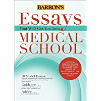 Essays That Will Get You Into Medical School (Essays That Will Get You Into...)