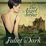 The Angel Stone: Fairwick Trilogy, Book 3 | Juliet Dark