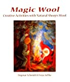 Magic Wool, Dagmar Schmidt and Freya Jaffke, 0863153135