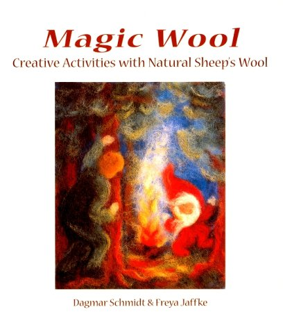 Magic Wool: Creative Activities With Natural Sheep's Wool