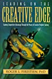 Leading on the Creative Edge, Roger L. Firestien, 0891099751