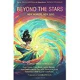 Beyond the Stars: New Worlds, New Suns: a space opera anthology