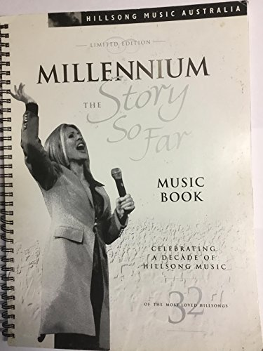 (The Story so Far - Sheet Music Book - Millennium Limited Edition)
