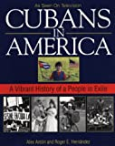 Cubans in America, Alex Anton and Kensington Publishing Corporation Staff, 1575666782