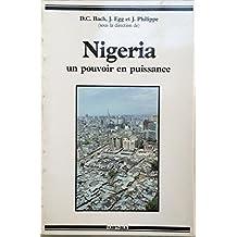 Nigeria, Un Pouvoir En Puissance