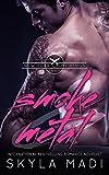 Smoke & Metal (New York Crime Kings Book 3)