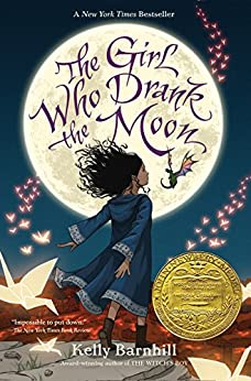 The Girl Who Drank the Moon (Winner of the 2017 Newbery Medal) by [Barnhill, Kelly]