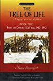 The Tree of Life, Book Two: From the Depths I Call You, 1940–1942