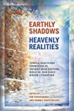 Earthly Shadows, Heavenly