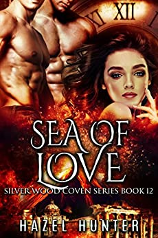 Sea of Love (Book 12 of Silver Wood Coven): A Serial MFM Paranormal Romance by [Hunter, Hazel]