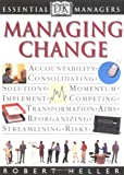 Essential Managers: Managing Change