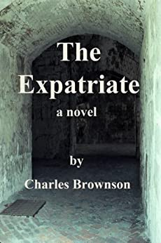 The Expatriate by [Brownson, Charles]