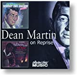 Dean Martin on Reprise: Dream With Dean / Everybody Loves Somebody