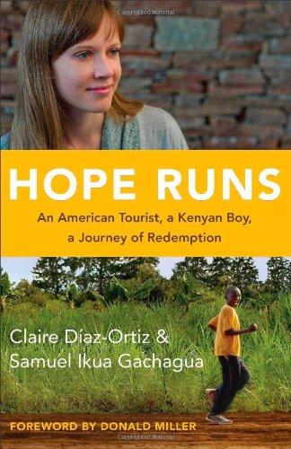 Download Hope Runs: An American Tourist, a Kenyan Boy, a Journey of Redemption ebook