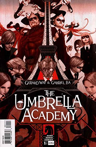 My Chemical Romance's Gerard Way presents The Umbrella Academy Apocalypse Suite #1 : The Day the Eiffel Tower Went Beserk (Dark Horse Comics)