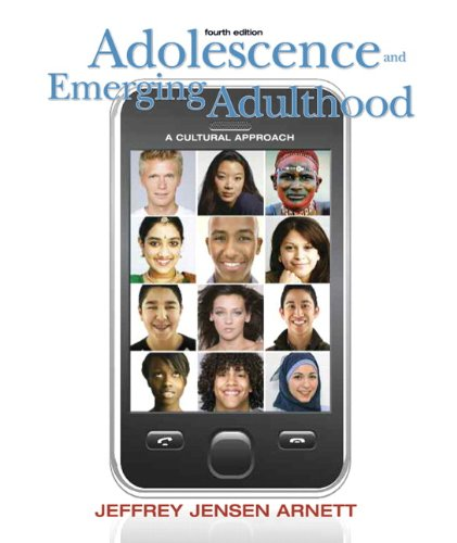 Adolescence and Emerging Adulthood: A Cultural Approach (4th Edition) by Prentice Hall