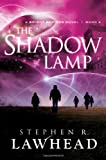 The Shadow Lamp, Stephen R. Lawhead, 1595548076