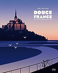 Douce France par Joël Collado