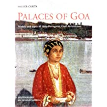 Palaces of Goa: Models and Types of Indo-Portuguese Architecture