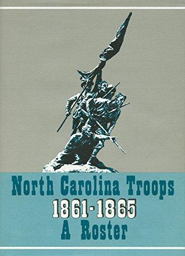 North Carolina Troops, 1861-1865: A Roster, Volume 1: Artillery