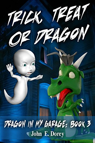 Trick, Treat or Dragon (Dragon In My Garage Book 3)